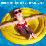 Cool Summer Tips for your Children